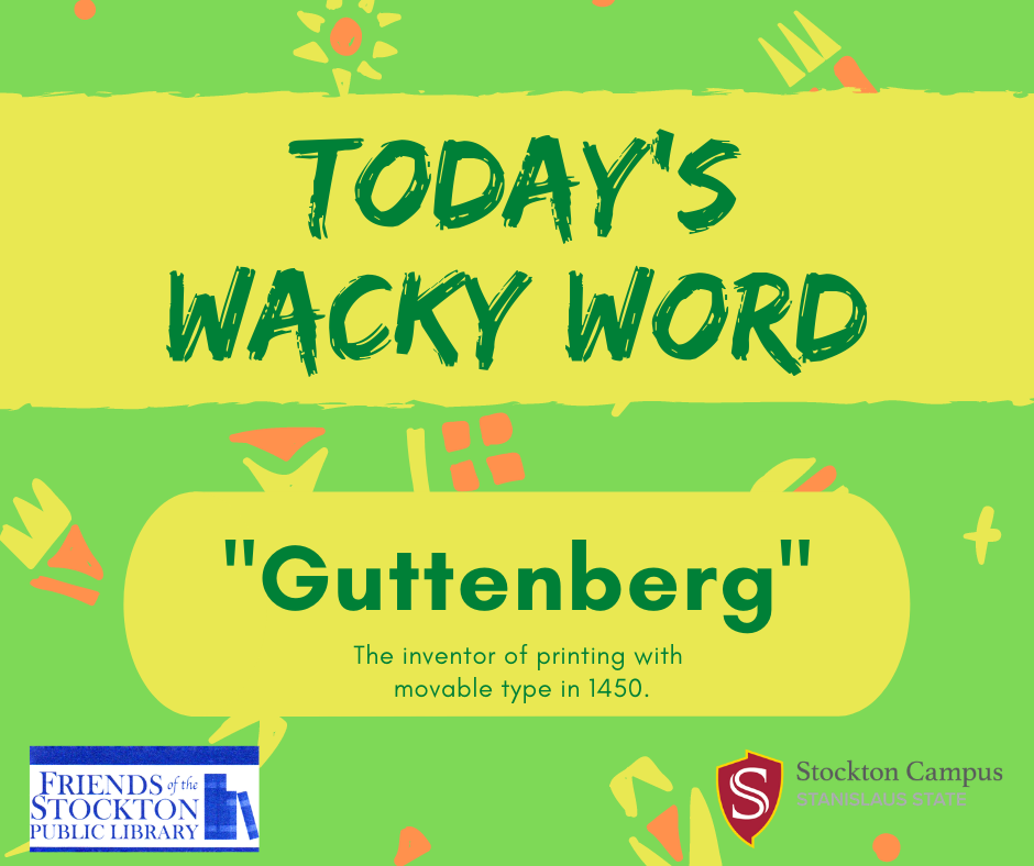 Wacky Word Wednesday - Guttenberg